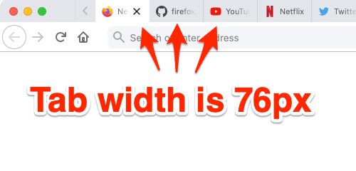 Firefox tabs set to a width of 76 pixels