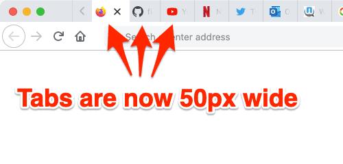 Firefox Tabs set to 50 pixels wide